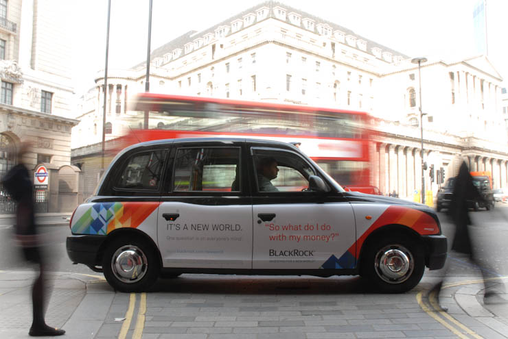2012 Ubiquitous taxi advertising campaign for Blackrock  - It's a New World