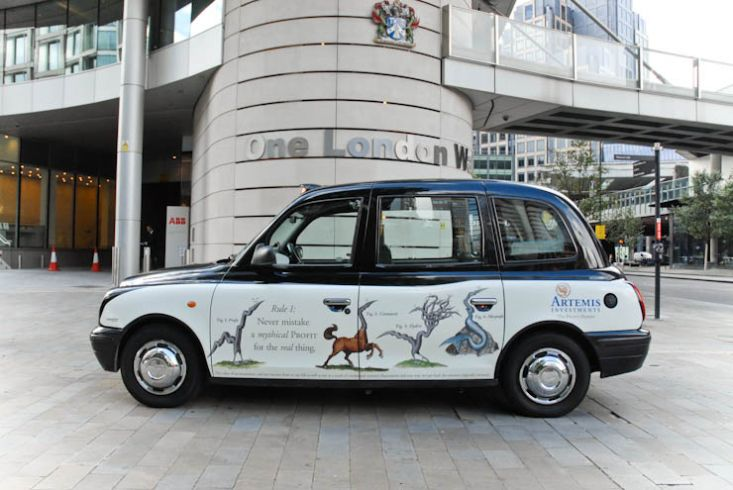 2012 Ubiquitous taxi advertising campaign for Artemis - Never Mistake A Mythical Profit For The Real Thing
